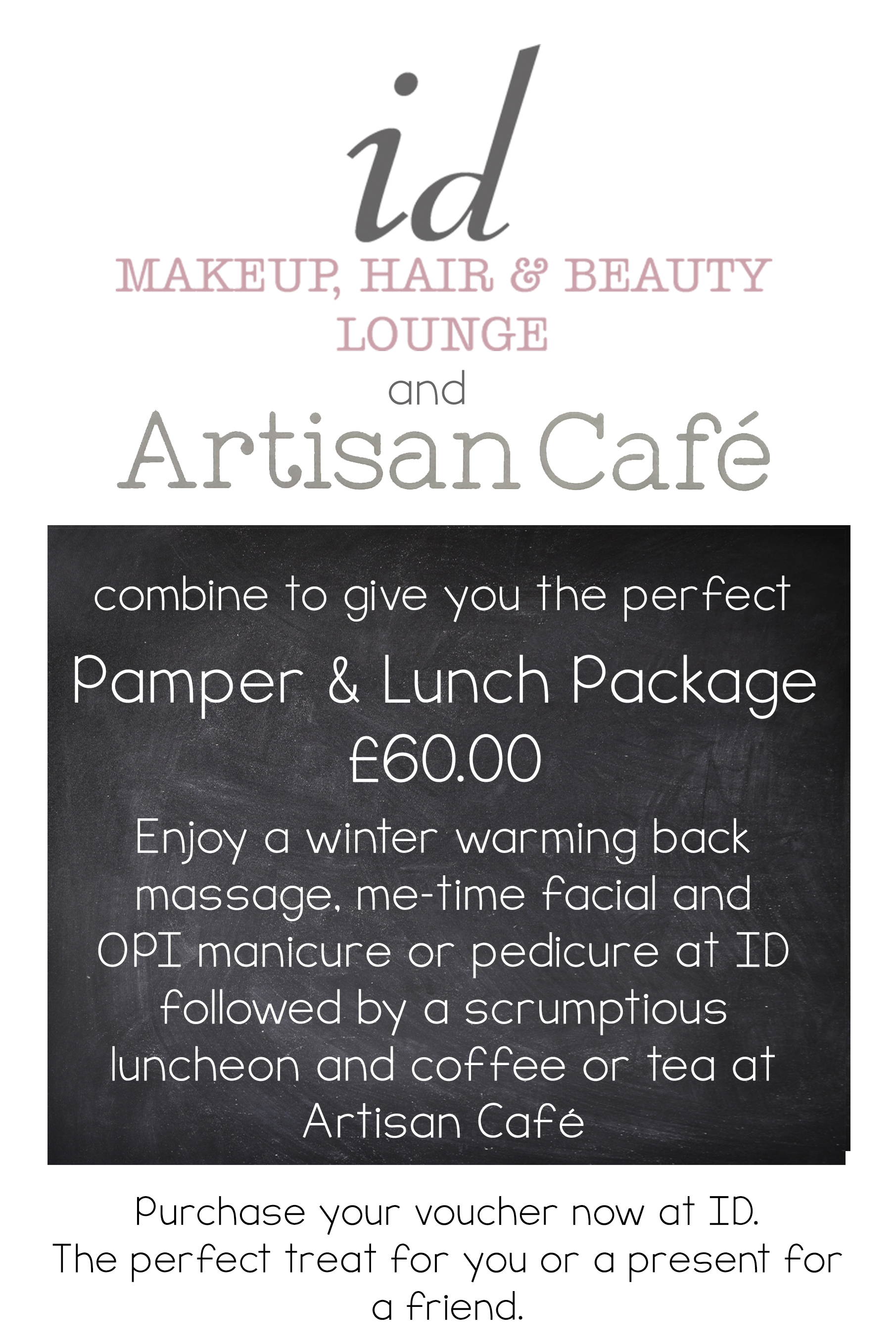 Pamper & Lunch Package at ID with Artisan Café - ID Makeup, Hair ...
